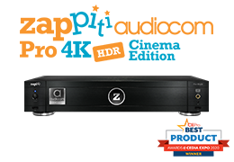 Zappiti Pro 4K Cinema Edition wins CE Pro 2020 Best Product Award!